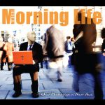 The Morning Life