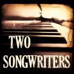 Two Songwriters