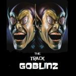 The Track Goblinz