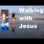 3Walking with Jesus