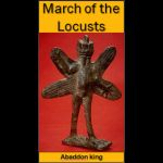 1Abaddon King:  March of the Locusts