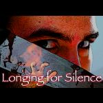 Longing for Silence