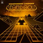 Professor LaCroix - Legend Gold
