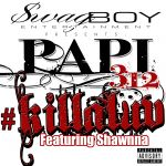 KillaLuv feat. Shawnna