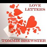 Tommie's Love Letters