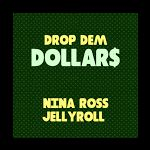 Drop Dem Dollas