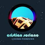 Cristian Soriano - Living Forever