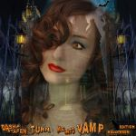 Turn Me Into Vamp (Radio Edit)