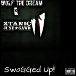 WXLF ft Xtanic - SwaGGed Up