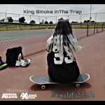 King Smoke InTha Trap