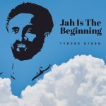 Jah Is The Beginning
