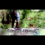 Raised By A Farmer