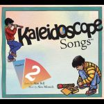 Kaleidoscope Songs